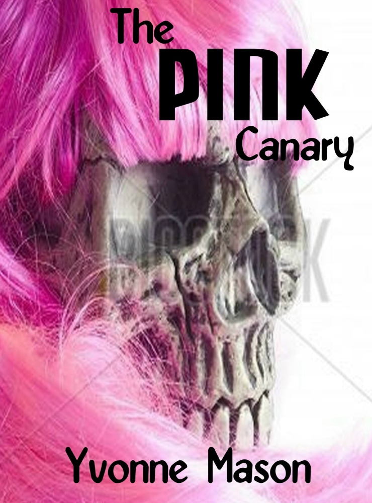 The Pink Canary- You Only Thought Murder Was Dull! (2/3)