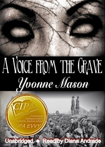 A Voice From the Grave First Place Winner for the CIPA EVVY Award May 17,2012