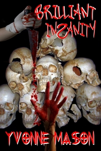 Brilliant insanity by DEBI for Kindle